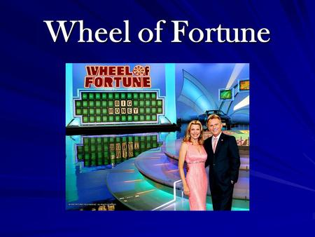 Wheel of Fortune ABCDEFGHIJKLMNOPQRSTUVWXYZABCDEFGHIJKLMNOPQRSTUVWXYZ Copy and paste the boxes below into the playing space. The blue box is your blank.
