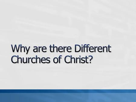 Does it matter with which church we have fellowship? May we extend fellowship to all churches? What enables or prevents us from having fellowship with.