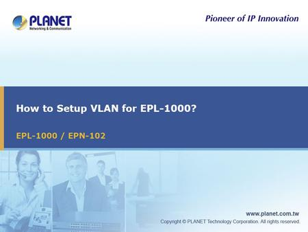 How to Setup VLAN for EPL-1000? EPL-1000 / EPN-102.