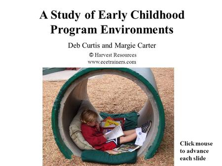 A Study of Early Childhood Program Environments