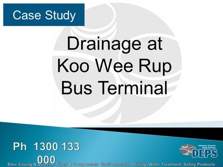Case Study Drainage at Koo Wee Rup Bus Terminal. With Koo Wee Rup expanding at the rate it is the bus terminal needed upgrading, the land where it is.