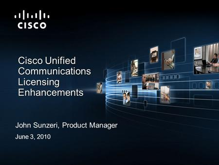 Cisco Unified Communications Licensing Enhancements