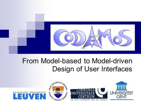 From Model-based to Model-driven Design of User Interfaces.