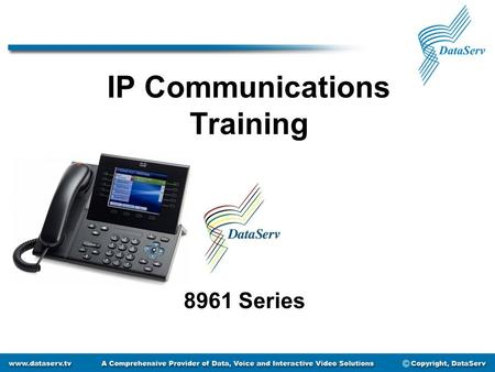 IP Communications Training 8961 Series. Getting to Know Your Phone Message Waiting LCD Screen Soft Keys Speakerphone Navigation Pad Line or Speed Dial.