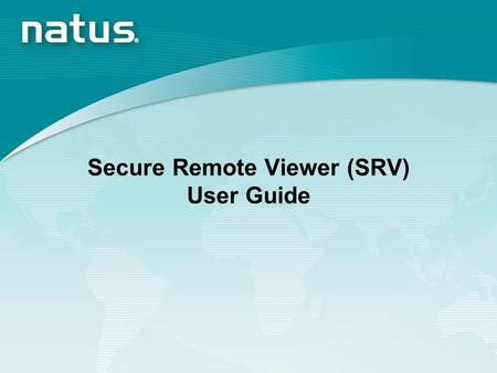 Secure Remote Viewer (SRV) User Guide. Training Content Log In Set-up Site Access Infant Search.