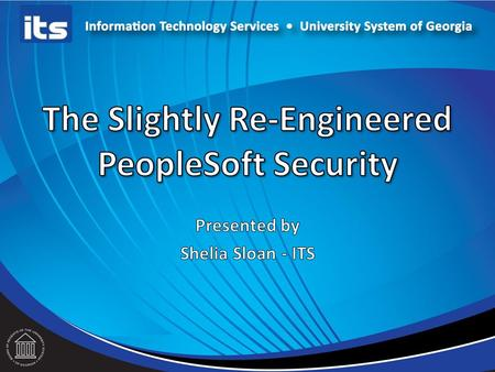 Overview This session is aimed at both PeopleSoft Financials users and Security Administrators. We will discuss plans for the 9.2 upgrade including.