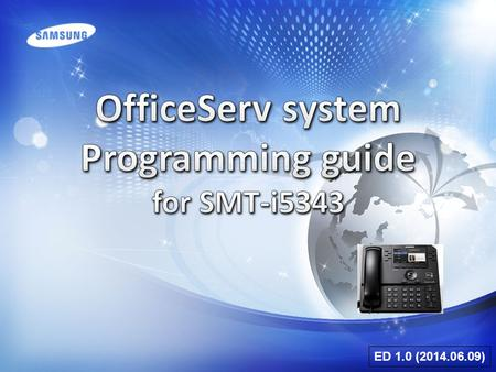 OfficeServ system Programming guide for SMT-i5343