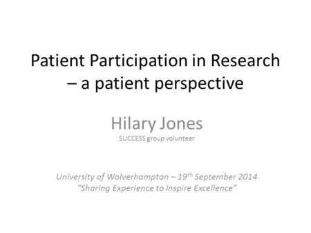 Patient Participation in Research – a patient perspective