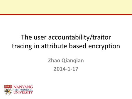 The user accountability/traitor tracing in attribute based encryption