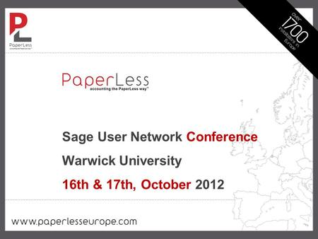 Sage User Network Conference Warwick University 16th & 17th, October 2012.