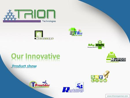 Www.trionmyanmar.com. Multiple user support Client & Server support Multiple Departments / Locations Multiple Currency Multiple Barcode Multiple.