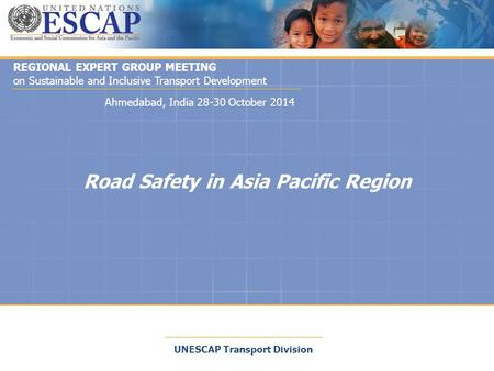 <strong>Road</strong> <strong>Safety</strong> in Asia Pacific Region