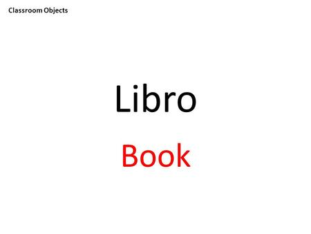 Classroom Objects Libro Book. Classroom Objects Calculadora Calculator.
