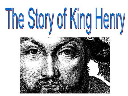 The Story of King Henry.