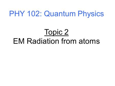 EM Radiation from atoms