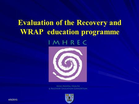 4/9/2015 Evaluation of the Recovery and WRAP education programme.