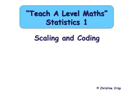 """Teach A Level Maths"" Statistics 1"