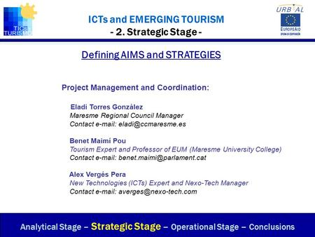 ICTs and EMERGING TOURISM - 2. Strategic Stage -