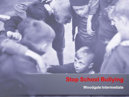 Stop School Bullying Woodgate Intermediate. What is bullying?  MISD definition: 1.To have the effect of physically harming a student, damaging a student's.