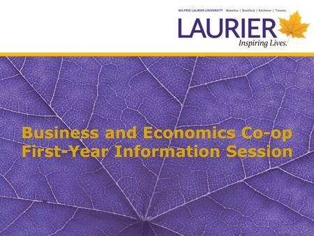 Business and Economics Co-op First-Year Information Session.