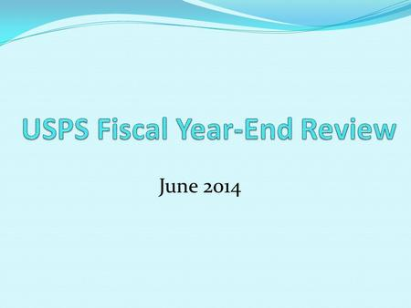 June 2014. Disclaimer 2 This document is to be used as supplemental information only. This document is not a complete Fiscal Year End Checklist and should.