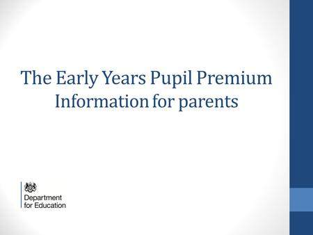 The Early Years Pupil Premium Information for parents.