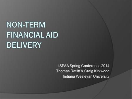 Non-term Financial Aid Delivery