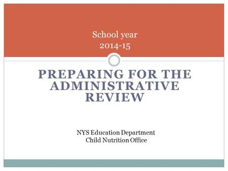 Preparing for the Administrative Review