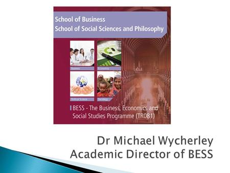 School of Business School of Social Sciences and Philosophy.
