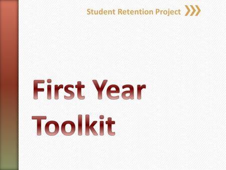 Student Retention Project. First Year Curriculum Principles: Transition Pedagogies Sally Kift (2009) Transition From previous educational experience to.
