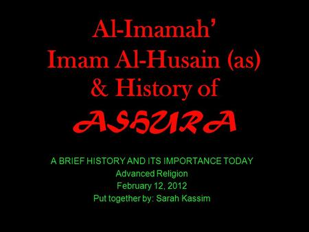Al-Imamah' Imam Al-Husain (as) & History of ASHURA
