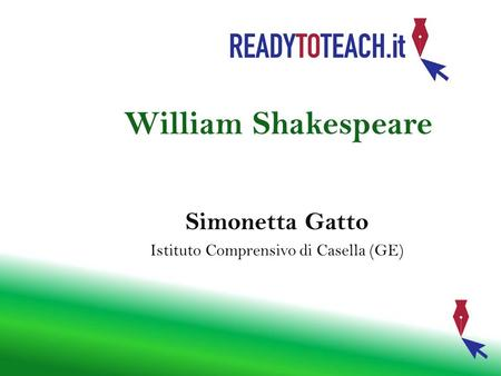 William Shakespeare Simonetta Gatto Istituto Comprensivo di Casella (GE)