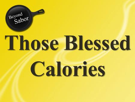 Those Blessed Calories. Calorie A calorie is a measure of the energy needed to raise the temperature of one milliliter of water one degree.