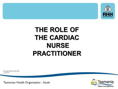 THE ROLE OF THE CARDIAC NURSE PRACTITIONER