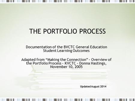 Documentation of the BVCTC General Education Student Learning Outcomes