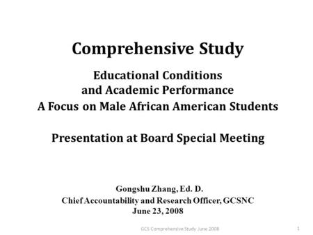 Comprehensive Study Educational Conditions and Academic Performance A Focus on Male African American Students Presentation at Board Special Meeting Gongshu.