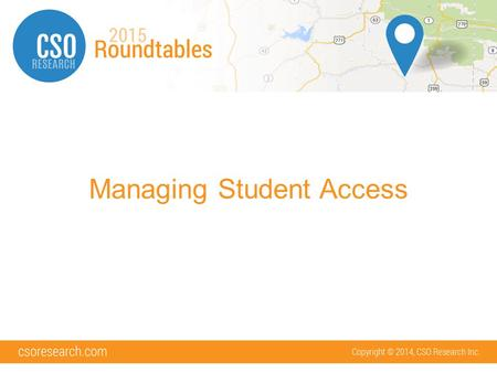 Managing Student Access. What will we cover Registration Options Student Uploads Login Options Alumni Access versus Student Access.