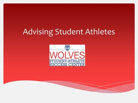 Advising Student Athletes.  UWG's student-athlete population is around 300.  Men's Sports:  Baseball  Basketball  Cross Country  Football  Golf.