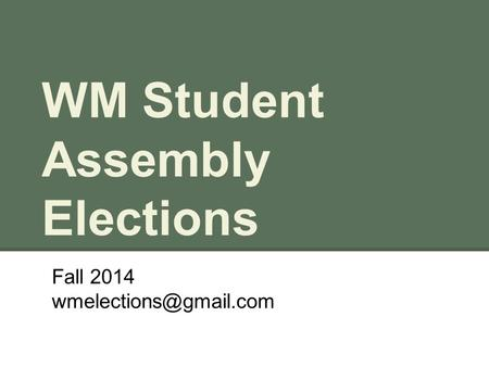 WM Student Assembly Elections Fall 2014