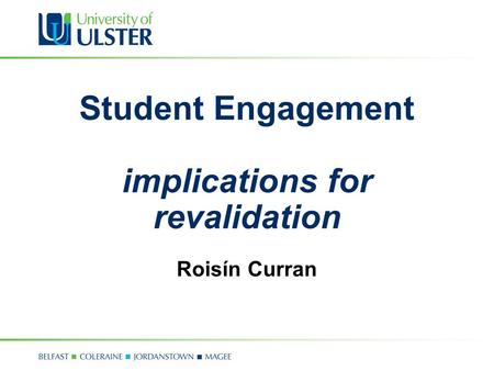 Student Engagement implications for revalidation