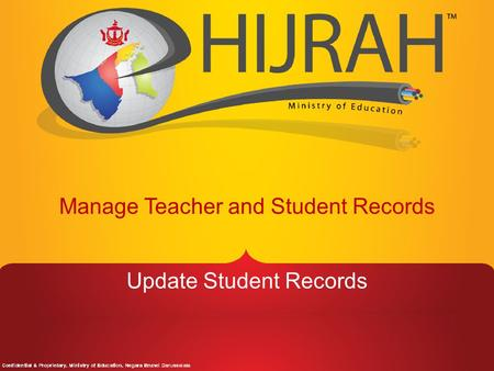 Manage Teacher and Student Records Update Student Records.