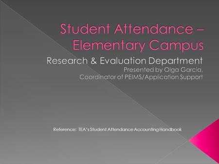 Student Attendance – Elementary Campus