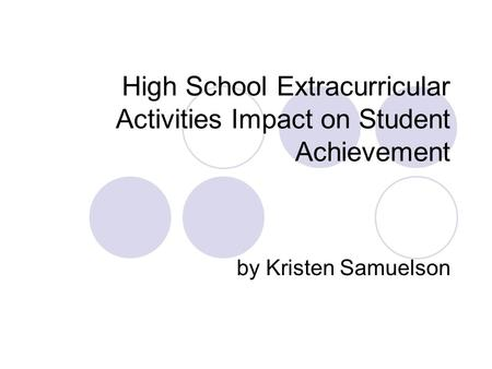 extracurricular activities and academic success While extracurricular activities have been linked to good academic  school- based activities and academic performance, and found that.