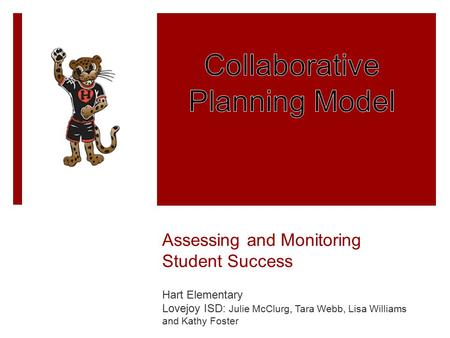 Assessing and Monitoring Student Success