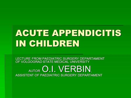 ACUTE APPENDICITIS IN CHILDREN
