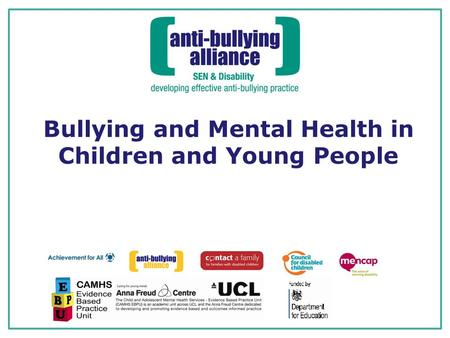 Bullying and Mental Health in Children and Young People.