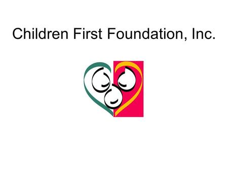 "Children First Foundation, Inc.. ""The Effectiveness of the Children First Visitation Exchange Centers"""