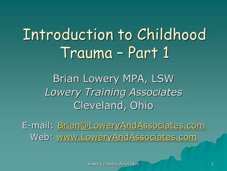 Introduction to Childhood Trauma – Part 1