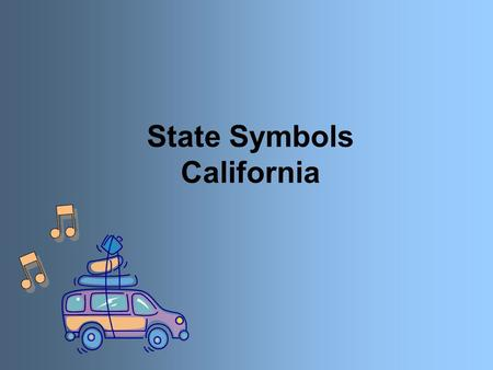 State Symbols California. State Flag California's state flag is called the Bear Flag. It has a picture of a grizzly bear on it. The grizzly bear represents.