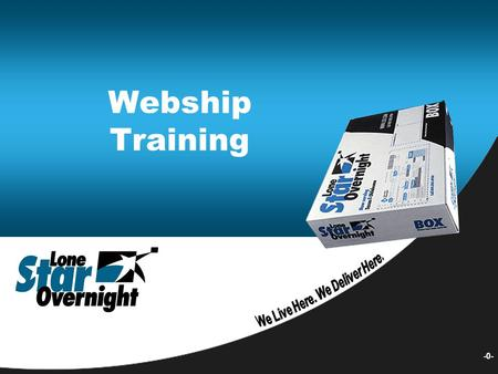 -0- Webship Training. 1 Request LSO Webship Account.